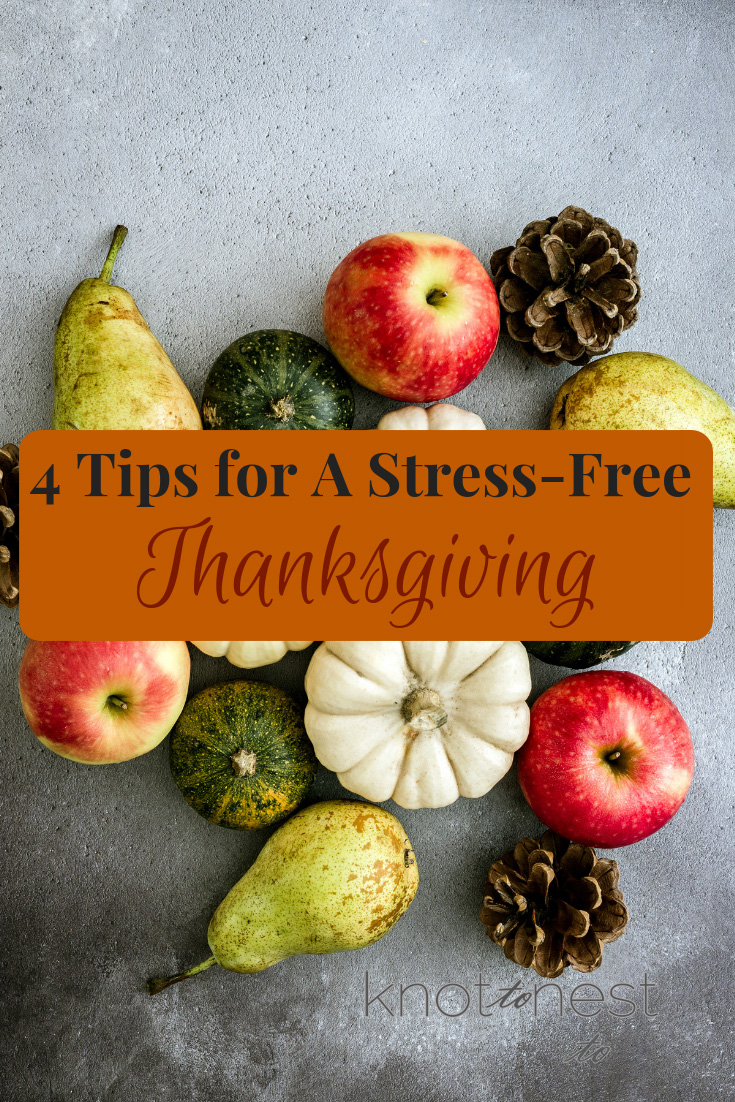4 tips for a stress free Thanksgiving