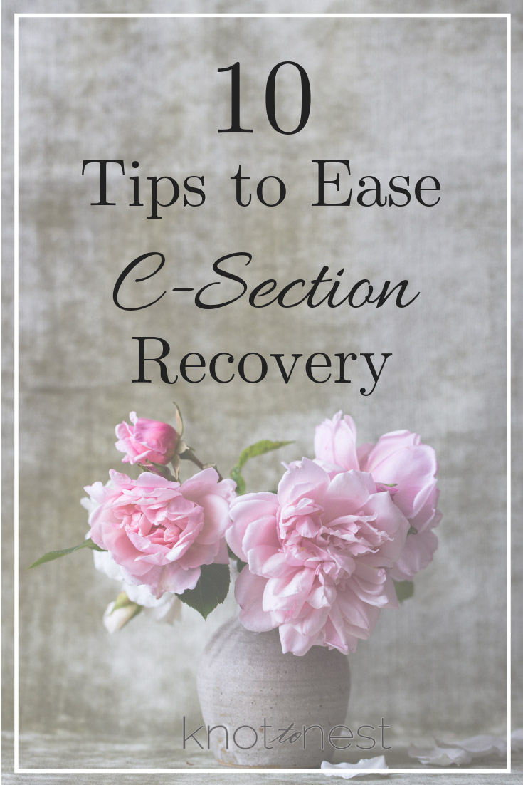 10 tips to ease csection recovery